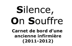 « Silence, On Souffre » ou la maltraitance silencieuse
